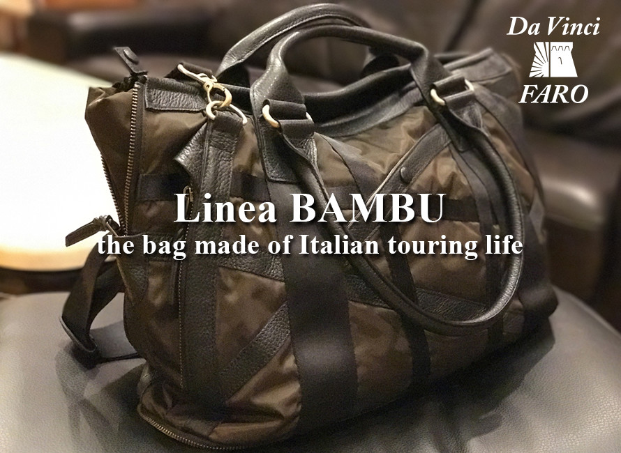 Linea BAMBU -the bag made of Italian touring life-